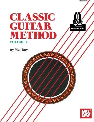 9780786694181: Classic Guitar Method Volume 2