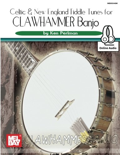 9780786694303: Celtic and New England Fiddle Tunes for Clawhammer Banjo