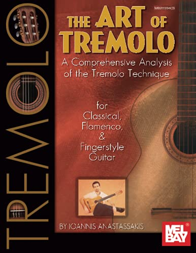 9780786694600: The Art of Tremolo: A Comprehensive Analysis of the Tremolo Technique