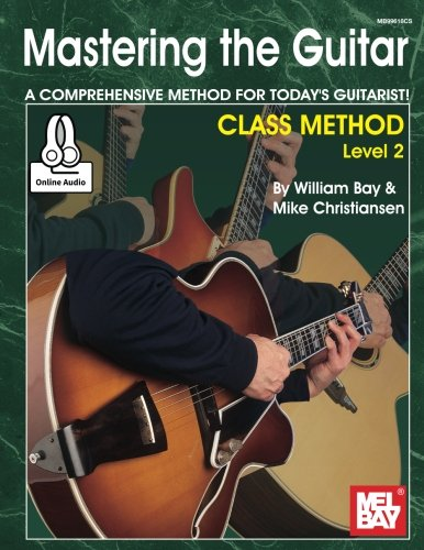 9780786694747: Mastering the Guitar Class Method Level 2