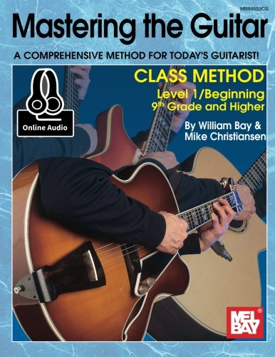 9780786695058: Mastering the Guitar Class Method 9th Grade & Higher