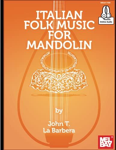 9780786695744: John Labarbera: Italian Folk Music for Mandolin (Book/Online Audio) +Telechargement