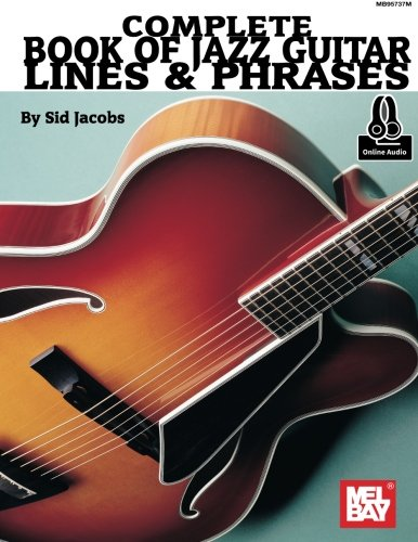 9780786695980: Complete Book of Jazz Guitar Lines & Phrases: Includes Online Media