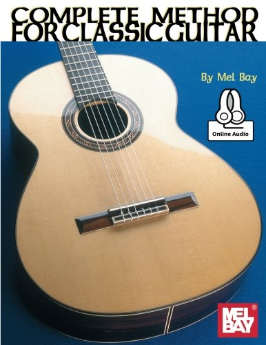 9780786696475: Complete Method for Classic Guitar