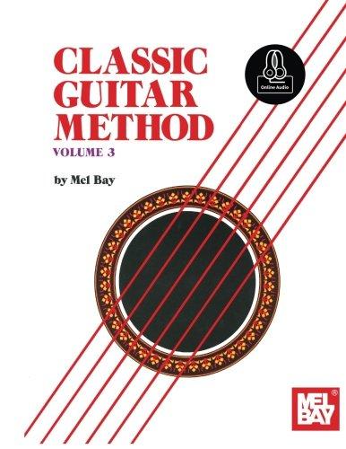 9780786696635: Classic Guitar Method Volume 3