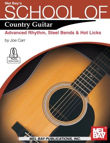 9780786697786: School of Country Guitar: Advanced Rhythm, Steel Bends & Hot Licks