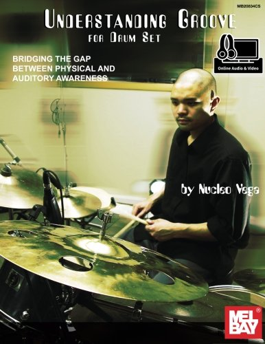 9780786698837: Understanding Groove for the Drum Set: Bridging the Gap Between Physical and Auditory Awareness