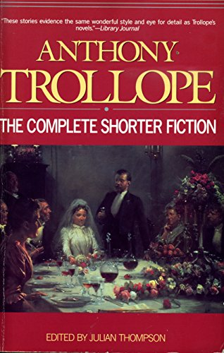 9780786700219: Anthony Trollope: The Complete Shorter Fiction