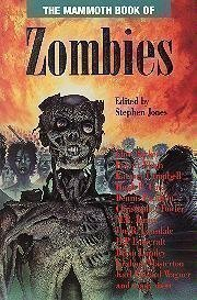 9780786700233: The Mammoth Book of Zombies