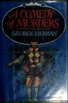 A Comedy of Murders: Herman, George