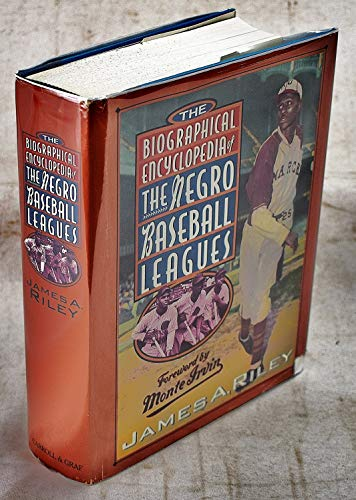 9780786700653: The Biographical Encyclopedia of the Negro Baseball Leagues
