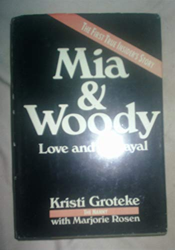 9780786700660: Mia & Woody: Love and Betrayal