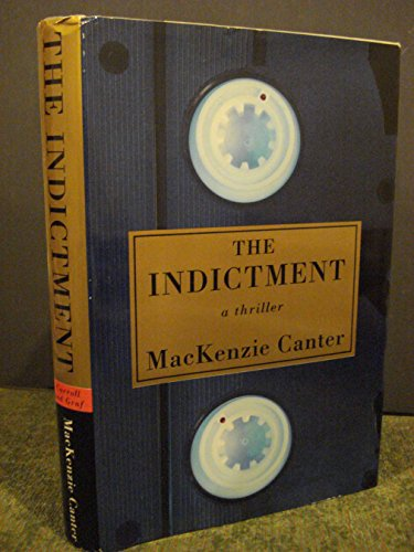 The Indictment: Canter, MacKenzie