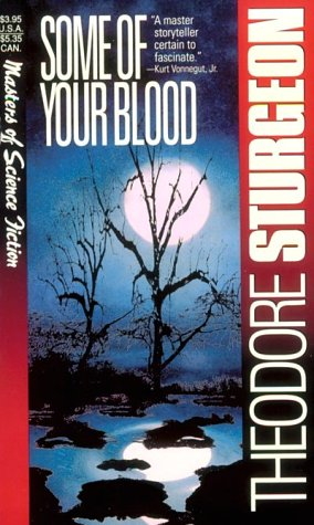 Some of Your Blood: Theodore Sturgeon