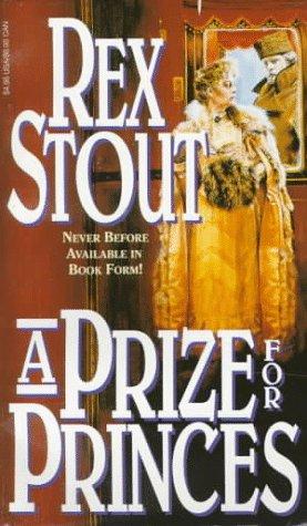 A Prize for Princes: Rex Stout