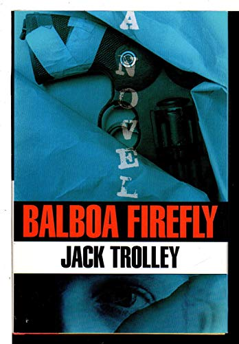 9780786701179: Balboa Firefly