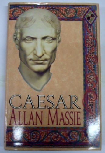 Caesar (9780786701216) by Allan Massie