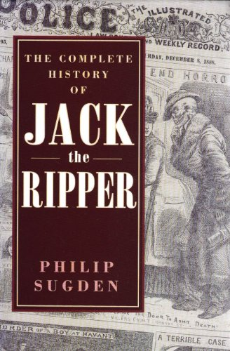9780786701247: The Complete History of Jack the Ripper