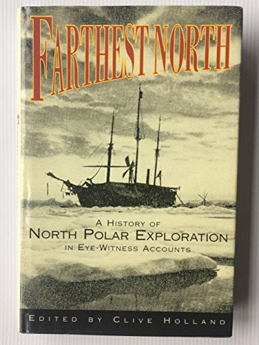 9780786701285: Farthest North: The Quest for the North Pole