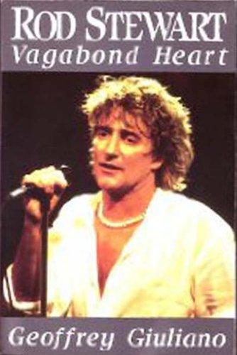 Rod Stewart: Vagabond Heart: Giuliano, Geoffrey
