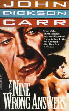 Nine Wrong Answers (Carr, John Dickson): Carr, John Dickson