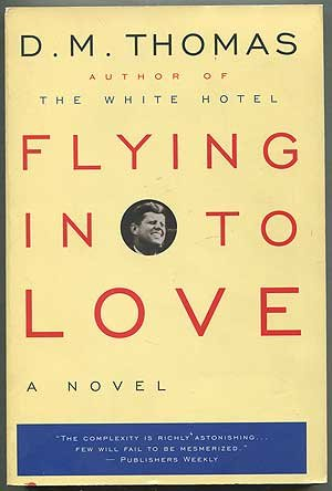 Flying in to Love: D.M. Thomas