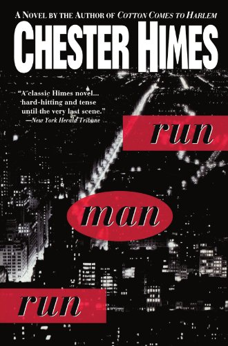 9780786702091: Run Man Run (Himes, Chester)