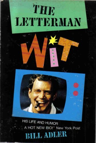 9780786702107: Letterman Wit: His Life and Humor