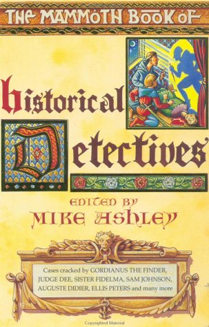9780786702145: The Mammoth Book of Historical Detectives (The Mammoth Book Series)