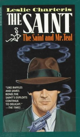 9780786702282: The Saint: The Saint and Mr. Teal