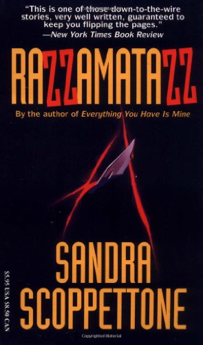 Razzamatazz: A Novel: Sandra Scoppettone