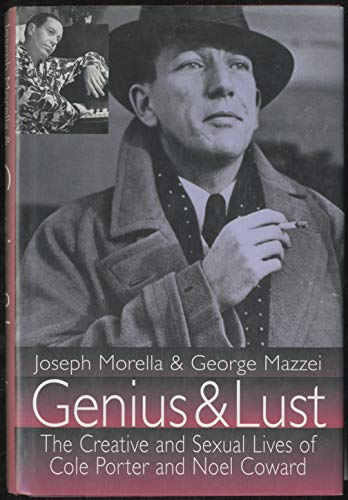 9780786702374: Genius and Lust: the Lives of Cole Porter and Noel Coward