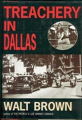 Treachery in Dallas: Brown, Walt