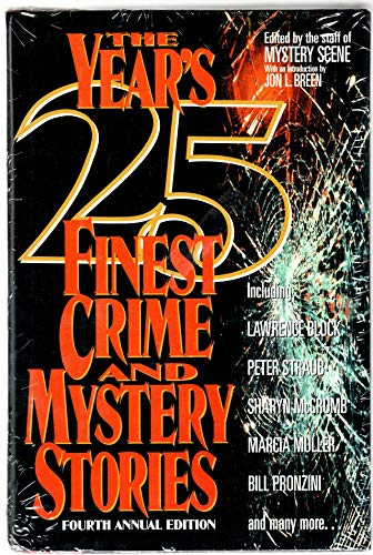 The Year's 25 Finest Crime and Mystery Stories - Fourth Annual Edition: Anthology - Edited by ...