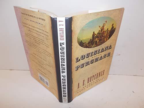 Louisiana Purchase: Hotchner, A. E.