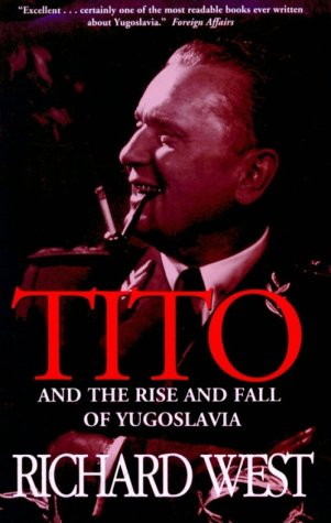 9780786703326: Tito and the Rise and Fall of Yugoslavia: And the Rise and Fall of Yugoslavia