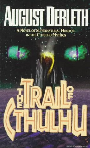 9780786703418: The Trail of Cthulhu