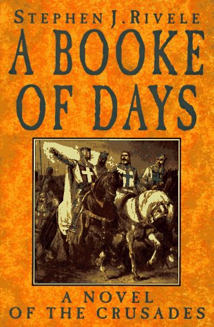 9780786703487: A Booke of Days: A Novel of the Crusades