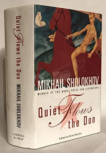 Quiet Flows the Don: Mikhail Aleksandrovich Sholokhov