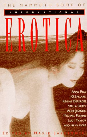 9780786703739: The Mammoth Book of International Erotica (Mammoth Books)