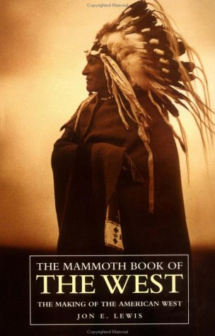 9780786703760: The Mammoth Book of the West (The Mammoth Book Series)