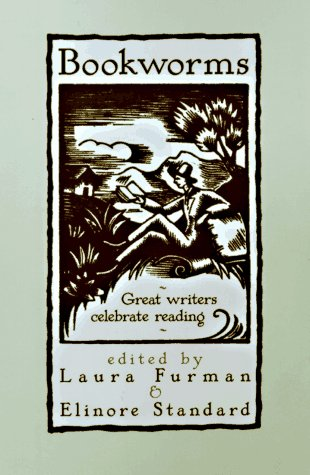 9780786703951: Bookworms: Great Writers Celebrate Reading