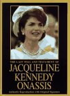 The Last Will and Testament of Jacqueline Kennedy Onassis: Onassis, Jacqueline Kennedy