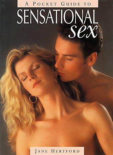9780786704118: A Pocket Guide to Sensational Sex (Pocket Guide Series)
