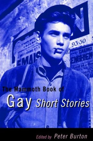 9780786704309: The Mammoth Book of Gay Short Stories