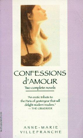 9780786704507: Confessions d'Amour (Erotic Classics)