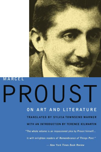 MARCEL PROUST ON ART AND LITERATURE, 1896-1919.