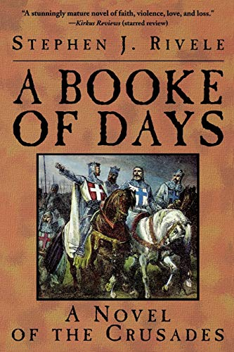 9780786704620: A Booke of Days: A Novel of the Crusades