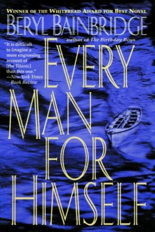 9780786704675: Every Man for Himself (Bainbridge, Beryl)