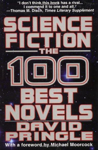 Science Fiction: The 100 Best Novels : Pringle, David